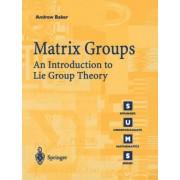 Matrix Groups by Andrew Baker