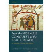 From the Norman Conquest to the Black Death by Douglas Gray