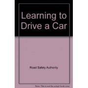 Learning to Drive a Car by Road Safety Authority