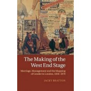 The Making of the West End Stage by Jacky Bratton