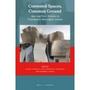 Contested Spaces, Common Ground by Ulrich Winkler