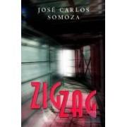 Zigzag - Jose Carlos Somoza