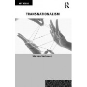 Transnationalism by Steven Vertovec
