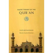 Major Themes of the Qur'an by Fazlur Rahman