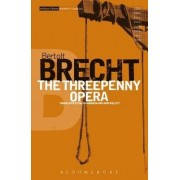 The Threepenny Opera: v.2 by Bertolt Brecht