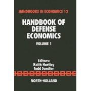 Handbook of Defense Economics by Keith Hartley