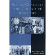 Social Conflicts and Collective Identities by Patrick G. Coy