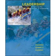 Leadership: Enhancing the Lessons of Experience by Richard L. Hughes