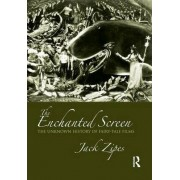 The Enchanted Screen by Jack Zipes