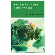 The Ocean Inside Kenji Takezo by Rick Noguchi