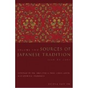 Sources of Japanese Tradition: v. 2 by Wm. Theodore de Bary