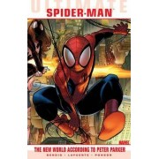 Ultimate Comics Spider-Man: New World According to Peter Parker by Brian Bendis