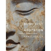 Buddhist Meditation by Dharmachari Kamalashila