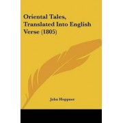 Oriental Tales, Translated Into English Verse (1805) by John Hoppner