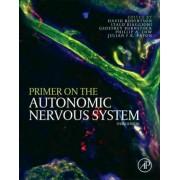 Primer on the Autonomic Nervous System by David W. Robertson