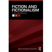 Fiction and Fictionalism by R. M. Sainsbury