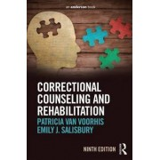 Correctional Counseling and Rehabilitation by Patricia Van Voorhis