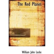 The Red Planet by William John Locke