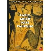 Early Greek Vase Painting by John Boardman