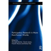 Participatory Research in More-than-Human Worlds by Michelle Bastian