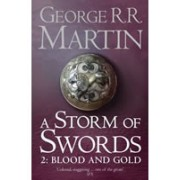 A Storm of Swords: Part 2 Blood and Gold(Martin George R. R.)
