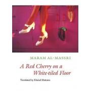 A Red Cherry on a White-Tiled Floor by Maram Al-Massri