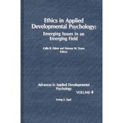 Ethics in Applied Developmental Psychology by Irving E Sigel