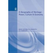 A Geography of Heritage by Professor Brian Graham