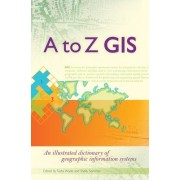 A to Z GIS by Shelly Sommer