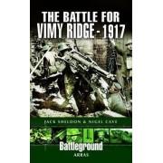 The Battle of Vimy Ridge 1917 by Jack Sheldon