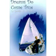 Dreams to Come True by George W. Wyckoff