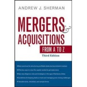 Mergers and Acquisitions from A to Z by Andrew J. Sherman