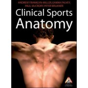 Clinical Sports Anatomy by Andrew Franklyn-Miller
