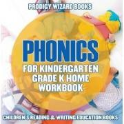 Phonics for Kindergarten Grade K Home Workbook by Prodigy Wizard Books