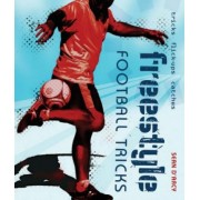 Freestyle Football Tricks by Sean D'Arcy
