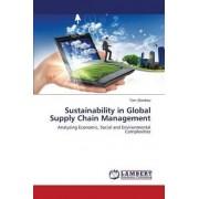 Sustainability in Global Supply Chain Management by Shenhav Tom