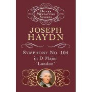Symphony No.104 in D Major by Joseph Haydn