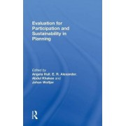Evaluation for Participation and Sustainability in Planning by Angela Hull