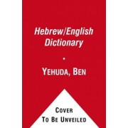 Ben-Yehuda's Pocket English-Hebrew, Hebrew-English Dictionary by Ehud Ben-Yehuda