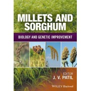Millets and Sorghum: Biology and Genetic Improvement