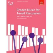 Graded Music for Tuned Percussion, Book I: Grades 1-2 Bk. 1 by Kevin Hathway