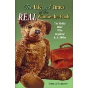 The Life and Times of the Real Winnie-The-Pooh by Shirley Harrison