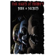 Five Nights at Freddy's Book of Secrets: Fnaf Guide