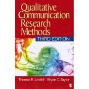 Qualitative Communication Research Methods by Thomas R. Lindlof