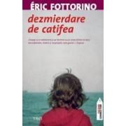Dezmierdare de catifea - Eric Fottorino