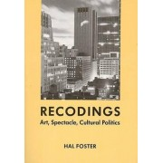 Recodings by Hal Foster