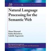 Natural Language Processing for the Semantic Web by Diana Maynard