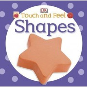 Touch and Feel Shapes by DK