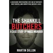 The Shankill Butchers by Martin Dillon