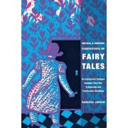 Critical and Creative Perspectives on Fairy Tales by Vanessa Joosen